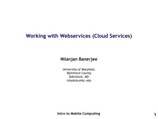 Working with  Webservices  (Cloud Services)