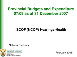 Provincial Budgets and Expenditure 07/08 as at 31 December 2007