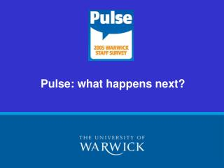 Pulse: what happens next?