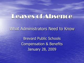 Leaves of Absence What Administrators Need to Know