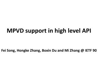 MPVD support in high level API