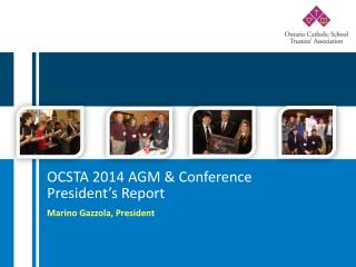 OCSTA 2014 AGM & Conference President's Report