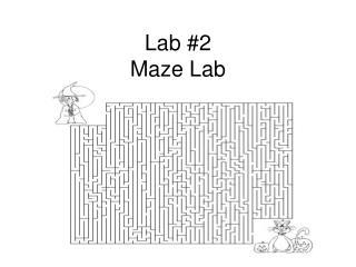 Lab #2 Maze Lab
