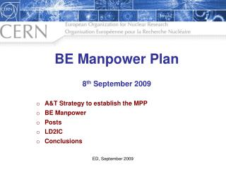 BE Manpower Plan 8 th  September 2009