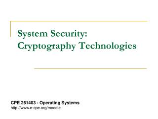 System Security: Cryptography Technologies
