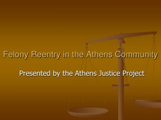 Felony Reentry in the Athens Community
