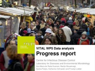 ViTAL WP5 Data analysis  Progress report