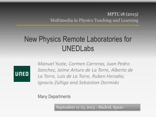 New Physics Remote Laboratories for  UNEDLabs