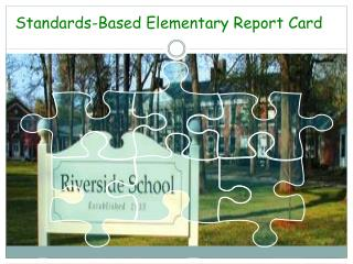 Standards-Based Elementary Report Card