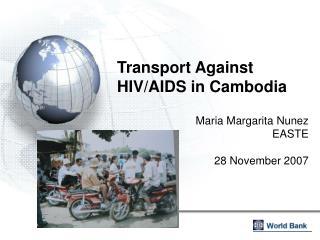 Transport Against HIV/AIDS in Cambodia