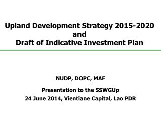Upland Development Strategy 2015 - 2020 and Draft  of Indicative Investment  Plan