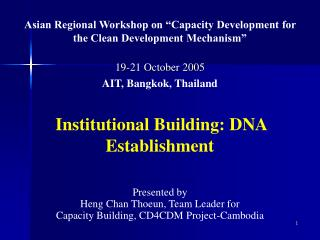 "Asian Regional Workshop on ""Capacity Development for the Clean Development Mechanism"""