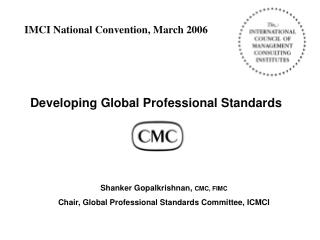 Developing Global Professional Standards