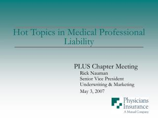 Hot Topics in Medical Professional Liability