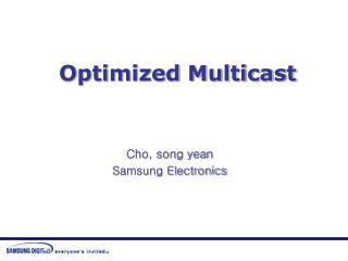 Optimized Multicast
