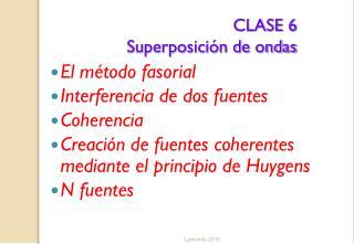 CLASE 6 Superposici�n de ondas