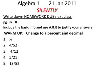 Algebra 1       21 Jan 2011 SILENTLY