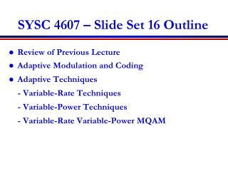 SYSC 4607 – Slide Set 16 Outline