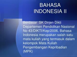 BAHASA INDONESIA II
