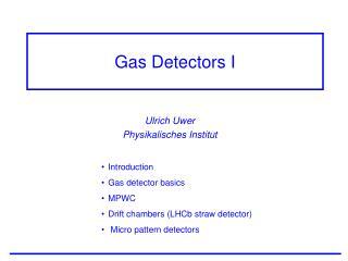 Gas Detectors I
