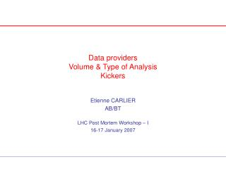 Data providers Volume & Type of Analysis Kickers