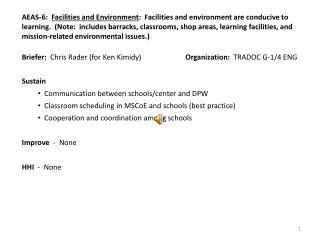 Briefer:   Chris Rader (for Ken Kimidy) Organization:   TRADOC  G-1/4  ENG
