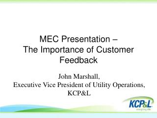 MEC Presentation –  The Importance of Customer Feedback