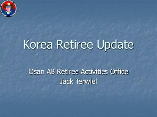Korea Retiree Update
