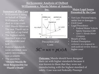 An Economic Analysis of Delbert Williamson v. Mazda Motor of America, Inc.