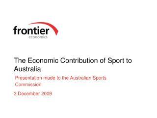 The Economic Contribution of Sport to Australia