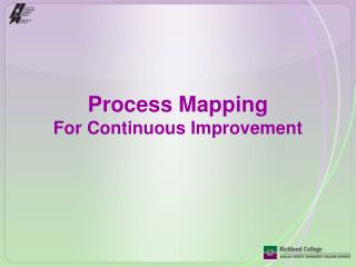 Process Mapping For Continuous Improvement