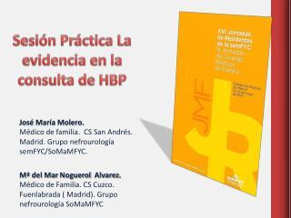 Sesión Práctica  La  evidencia en la consulta de HBP