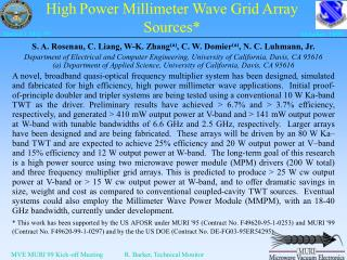 High Power Millimeter Wave Grid Array Sources*