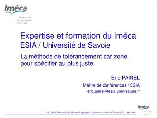 Expertise et formation du lméca ESIA / Université de Savoie