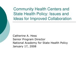Community Health Centers and State Health Policy: Issues and Ideas for Improved Collaboration