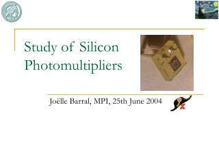 Study of Silicon Photomultipliers