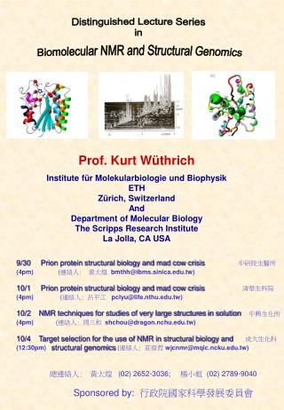 Distinguished Lecture Series  in  Biomolecular NMR and Structural Genomics