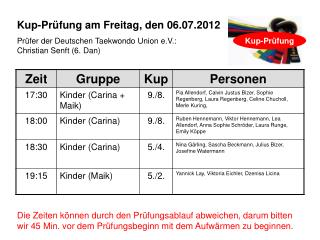 Kup-Pr�fung am Freitag, den 06.07.2012