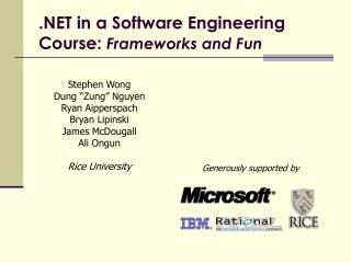 .NET in a Software Engineering Course:  Frameworks and Fun