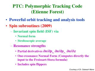 PTC: Polymorphic Tracking Code (Etienne Forest)