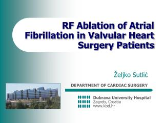 RF Ablation of Atrial Fibrillation in Valvular Heart Surgery Patients