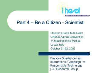 Part 4 – Be a Citizen - Scientist