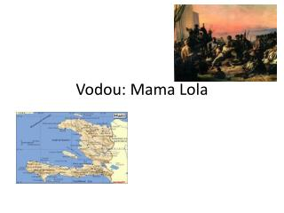 Vodou: Mama Lola