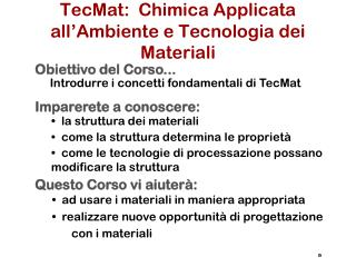 TecMat :   Chimica Applicata all'Ambiente  e  Tecnologia dei Materiali