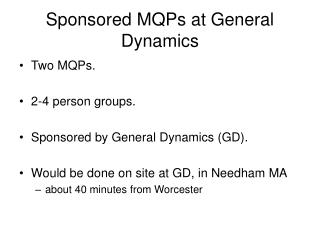 Sponsored MQPs at General Dynamics