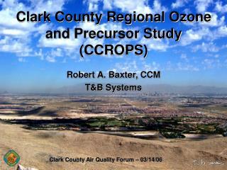 Clark County Regional Ozone and Precursor Study (CCROPS)