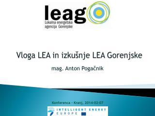 Vloga LEA in izkušnje LEA Gorenjske