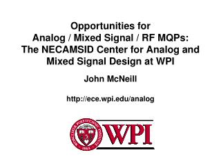 John McNeill ece.wpi/analog