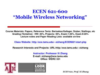 "ECEN 621-600  "" Mobile Wireless Networking """