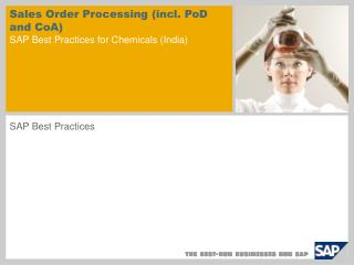 Sales Order Processing  (incl. PoD and CoA) SAP Best Practices for Chemicals ( India )